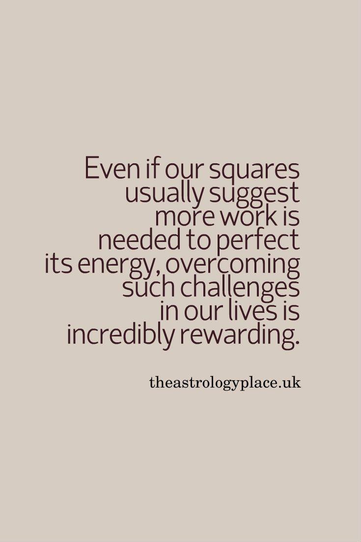 34 best astrology images on pinterest astrology planets and the square in astrology is hard work but can be rewarding nvjuhfo Choice Image