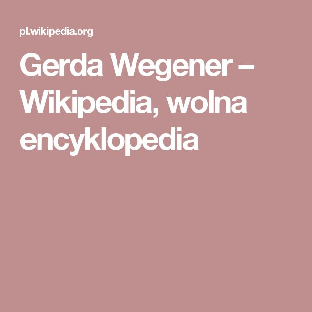 Gerda Wegener – Wikipedia, wolna encyklopedia
