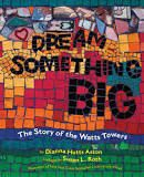 https://books.google.com/books/about/Dream_Something_Big.html?id=1aGT8O_CXPYC&source=kp_cover
