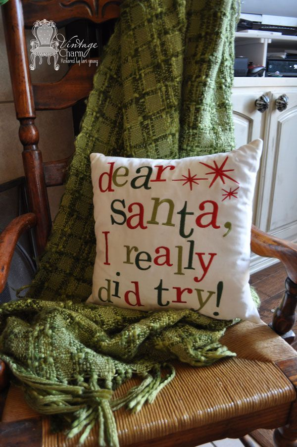 Dear Santa, I really did try! Christmas throw pillow. This could be an easy diy project.