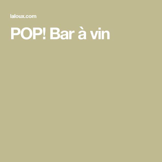 POP! Bar à vin