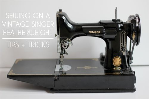 In Color Order: Vintage Singer Featherweight Tips and Tricks for a Singer Featherweight