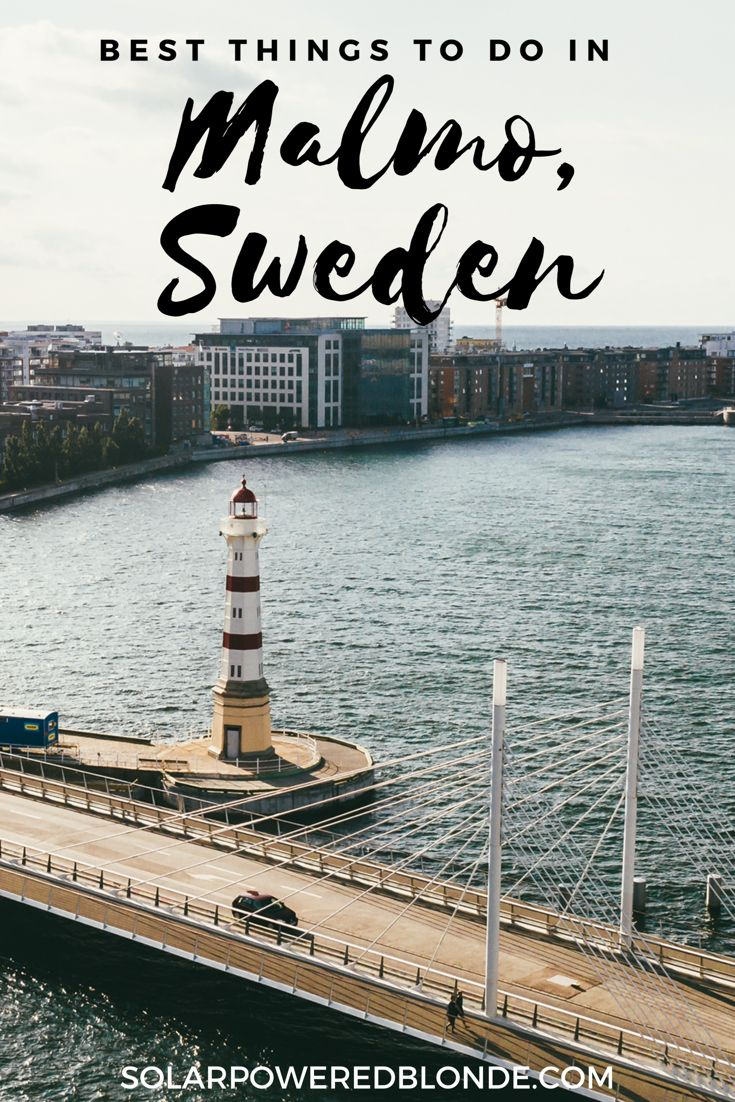 Best things to do in Malmö; your guide to Malmö, Sweden – Solarpoweredblonde