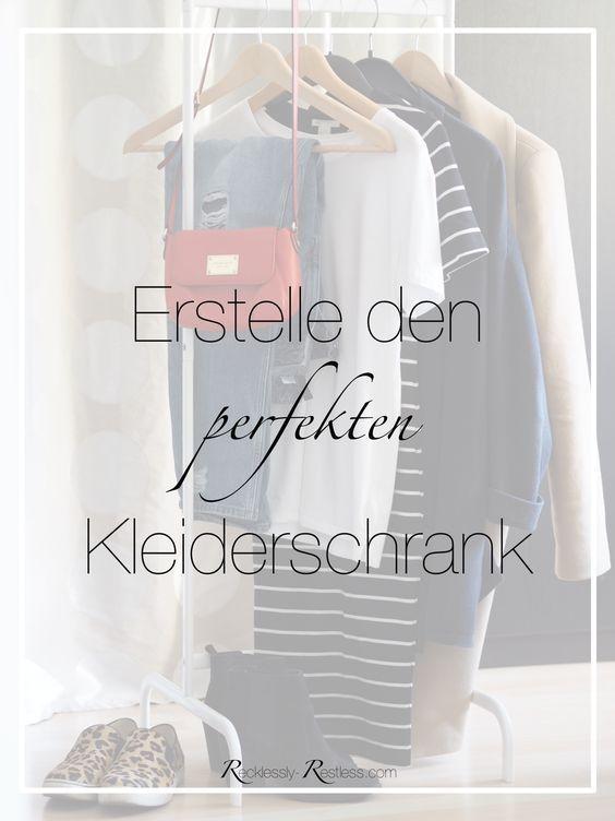 Ideal Capsule Wardrobe hei t auf deutsch so viel wie Kapsel Kleiderschrank und bedeutet sich eine minimalistische Garderobe