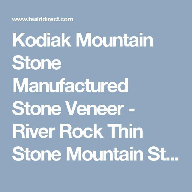 Kodiak Mountain Stone Manufactured Stone Veneer - River Rock Thin Stone Mountain Stream / River Rock / 120 Sq Ft Crate