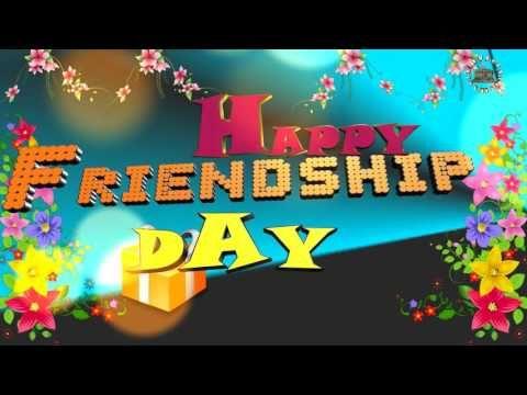 International Friendship Day, friendship Day Best Wishes, Friendship Day Whatsapp Video, Happy Friendship Day Quotes, Latest Animation, Video Greetings, …