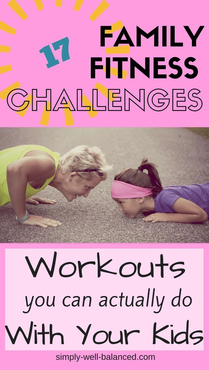 Family Fitness Challenges How To Have Fun And Get Fit Family Fitness Challenge Workout Challenge Kids Fitness Challenge