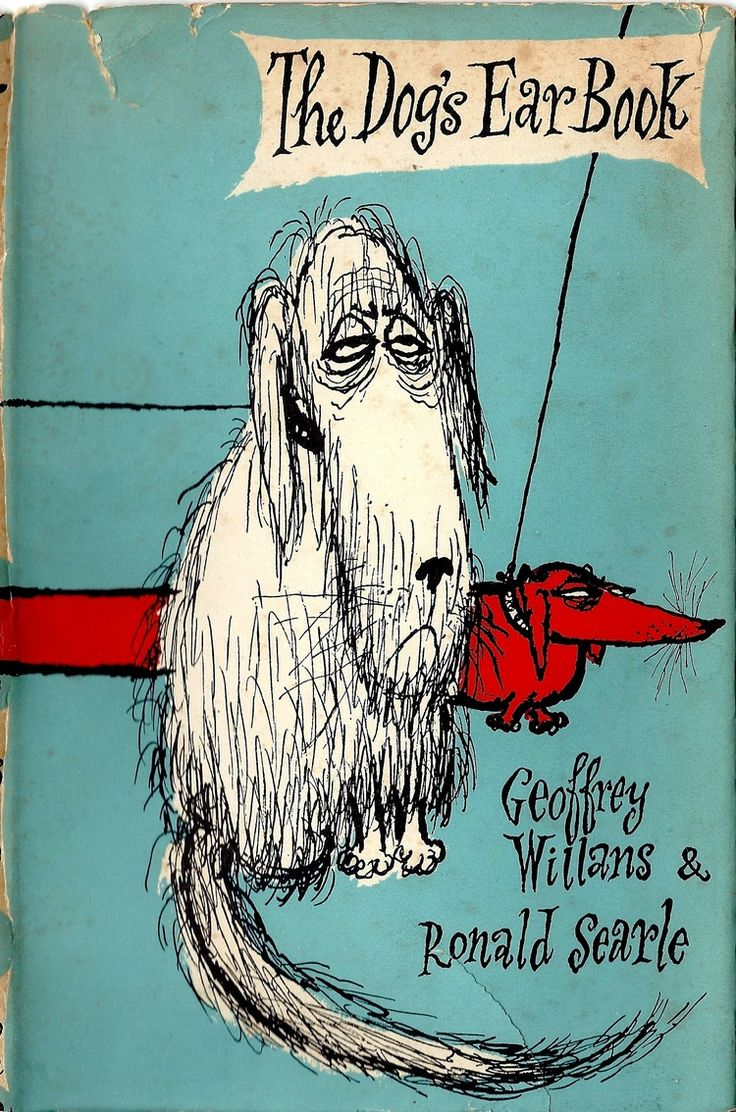 THE DOG'S EAR BOOK (1958) Geoffrey Willans & Ronald Searle