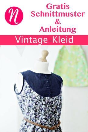 Vintage-Kleid für Damen zum selber nähen. Freebook und Anleitung für Größe 36 - 46 ✂ Jetzt Nähtalente.de besuchen - Magazin für kostenlose Schnittmuster ✂ Free Sewing Pattern for a vintage dress in sizes 36 - 46. With Videotutorial.