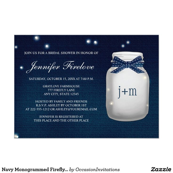 Navy Monogrammed Firefly Mason Jar Bridal Shower Card A gorgeous and elegant navy dark blue sapphire hued firefly mason jar couples wedding shower invitation that looks like it glows. Add the initials and or monogram of the bride and groom to the jar with a deep blue and white printed ribbon look design. A subtle vintage damask antique lace border compliments this rustic yet elegant design with enchanting fireflies inside and outside of the jar. These invites are beautiful for a nighttime…