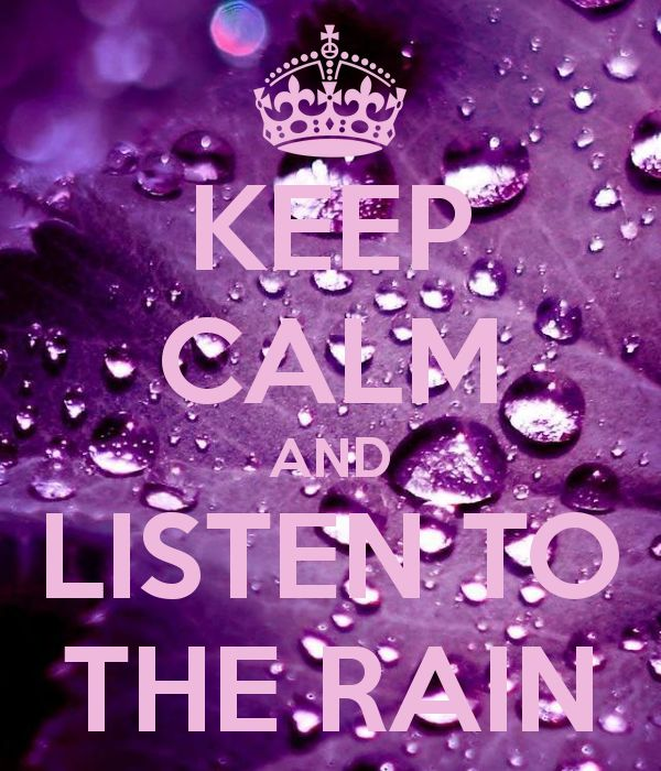 keep-calm-and-listen-to-the-rain-16.png 600×700 pixels