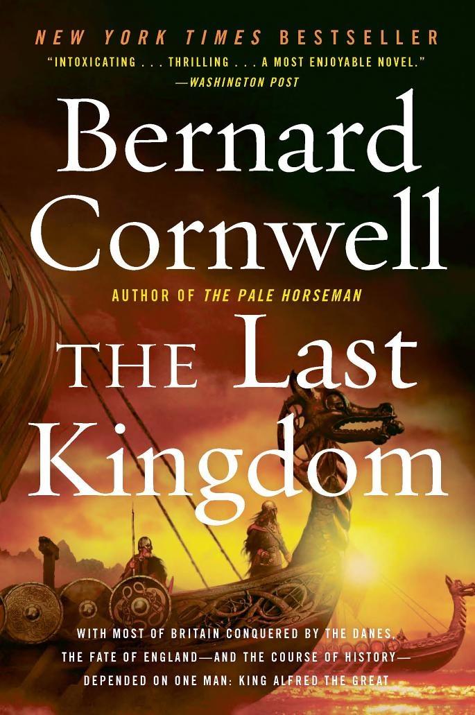 The Last Kingdom by Bernard Cromwell
