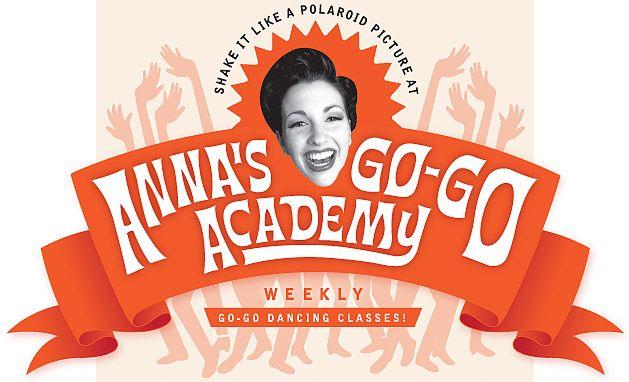 Anna's Go-Go Academy - Tues/Thurs nights in Carlton