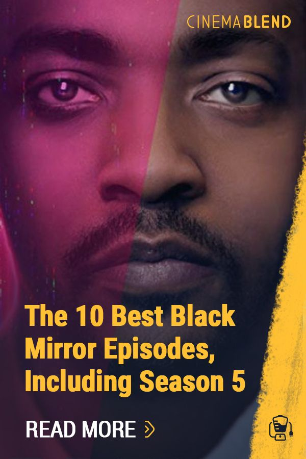 The 10 Best Black Mirror Episodes Including Season 5 Best Black Mirror Episodes Black Mirror Episodes
