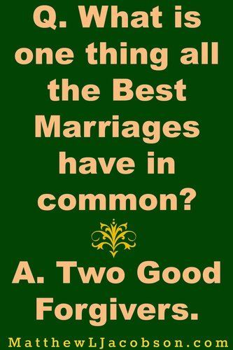 """Best love Sayings & Quotes QUOTATION – Image : Short love quote – Description Are you a good forgiver? """"How Offering Forgiveness Transforms Your Marriage"""" MatthewLJacobson.com Sharing is Sexy – Don't forget to share this quote with those Who Matter !"""