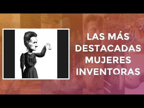 Las más destacadas mujeres inventoras - YouTube