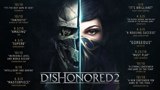 """Reprise your role as a supernatural assassin in Dishonored 2. Declared a """"masterpiece"""" by Eurogamer and hailed """"a must-play revenge tale"""" by Game Informer, Dishonored 2 is the follow up to Arkane's 1st-person action blockbuster & winner of 100+ 'Game of the Year' awards, Dishonored."""