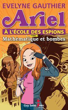 http://www.coupdepouce.com/blog/2013/11/15/ariel-a-lecole-des-espions-tome-1-develyne-gauthier/mamans