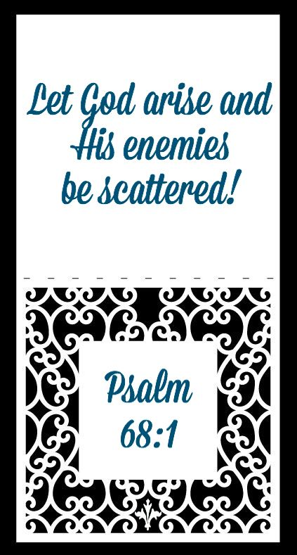 """Psalm 61:1 """"Let God arise & His enemies be scattered!"""""""