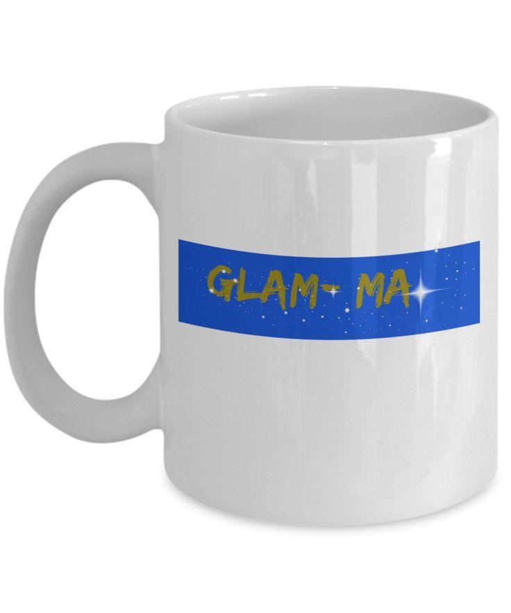 Glam-Ma Novelty Coffee Mug Grandma Statement Mug Custom Printed Mug