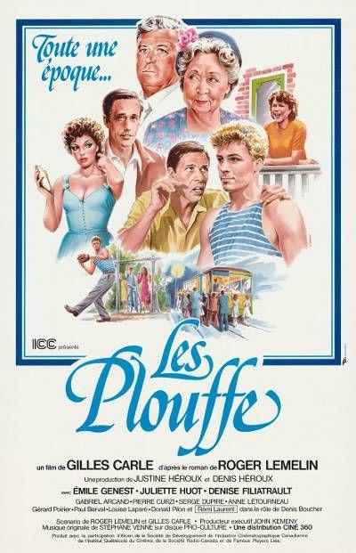 Affiche du film Les Plouffe (Gilles Carle, 1981)