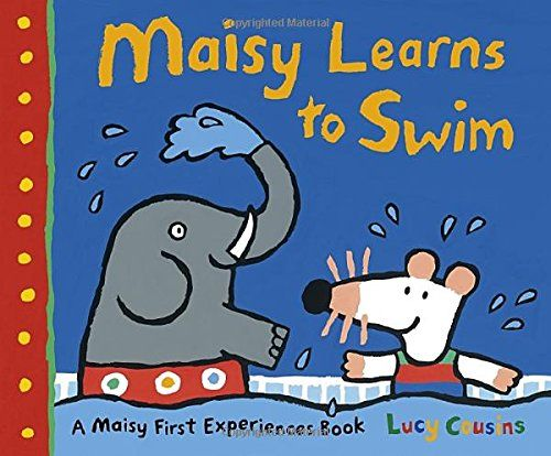 Maisy Learns to Swim by Lucy Cousins http://www.amazon.com/dp/0763677493/ref=cm_sw_r_pi_dp_oFBgwb0EVT398