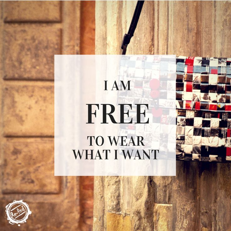 I am free to wear what I want