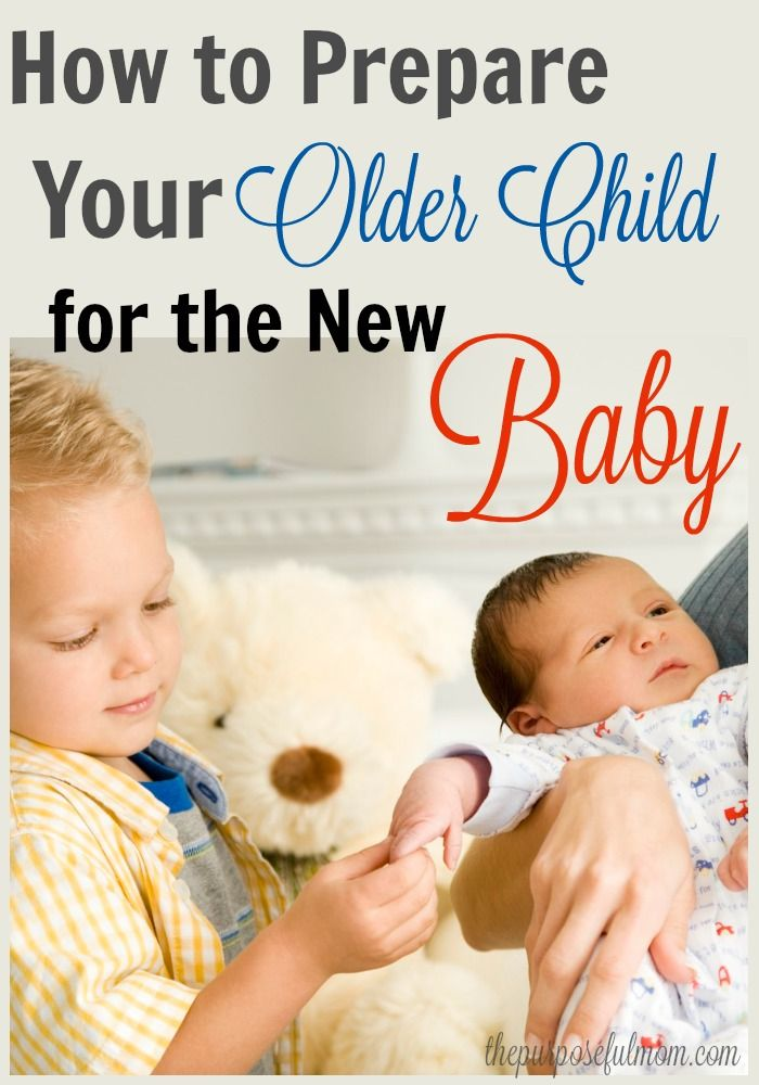 How to prepare your older child for the new baby 7 things that can help your toddler or preschooler adjust to being a new sibling