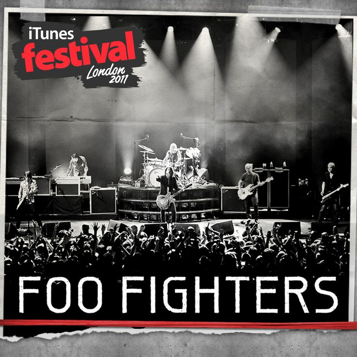 iTunes Festival: London 2011 - EP by Foo Fighters on iTunes