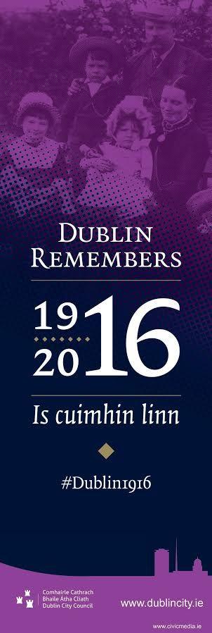 Dublin City Banners #DublinRemembers #Dublin1916  #civicmedia2016 #VisitDublin www.civicmedia.ie