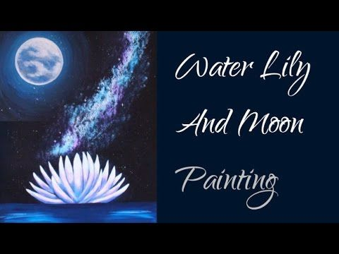 Water Lily And Moon - Acrylic Painting Time Lapse