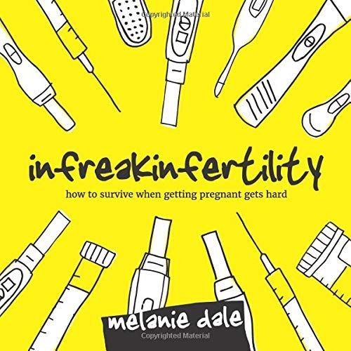 DOWNLOAD PDF Infreakinfertility How To Survive When Getting