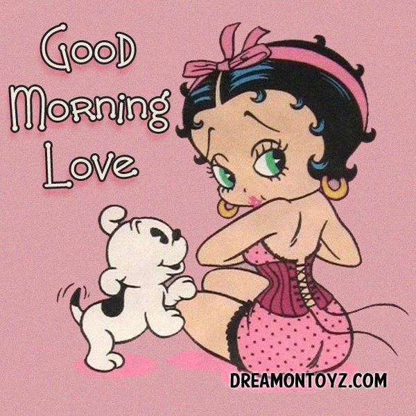 Click on picture for largest view Good Morning Betty Boop Images, Quotes and Sayings for Morning Good Morning Sweetie - Young Betty Bo...