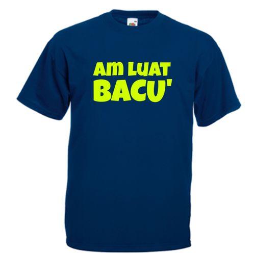 Tricou Am luat bacu'    Tricou pentru cei care au trecut cu bine de examenul de bacalaureat. Mesajul sau este Am luat Bacu'