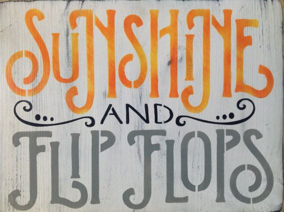 Sunshine And Flip Flops Wood Primitive Sign Summer Lake