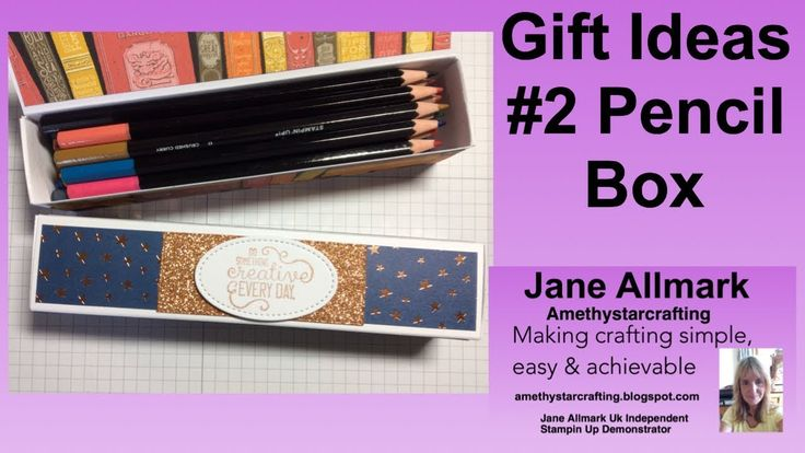 Make This Pencil Box To Hold Stampin Up Watercolour Pencils 2