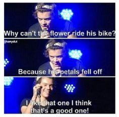 Wow , Harry you tell very cheesy jokes ..... Wow .....wow