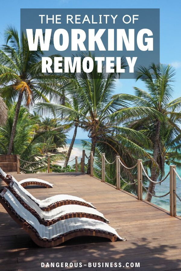 The Reality Of Working Remotely 7 Tips For Working From Home Remote Work Travel Usa Weekend Getaways For Couples