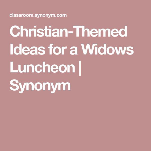 Christian-Themed Ideas for a Widows Luncheon   Synonym