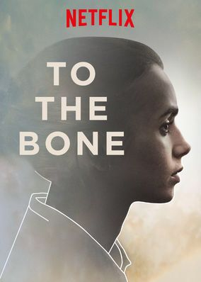 """Check out """"To the Bone"""" on Netflix"""