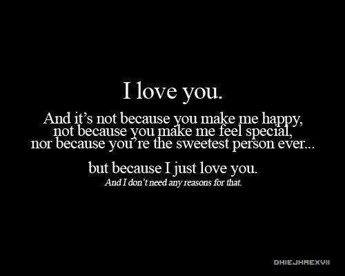 i just love youIloveyou, Relationships Quotes, Inspiration, Life, I Love You, Lovequotes, Things, Reasons, Love Quotes