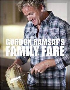 Gordon Ramsay's Family Fare [Paperback]