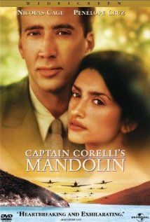 Captain Corelli's Mandolin (2001) Im not a big fan of either of these actors, but I like this flick.
