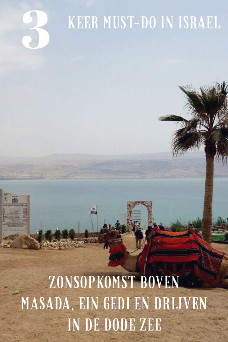 Drijven in de Dode Zee, hiken in Ein Gedi Natural Park en het UNESCO Werelderfgoed van Masada Israël. Deze hoogtepunten van Israël mag je niet missen!
