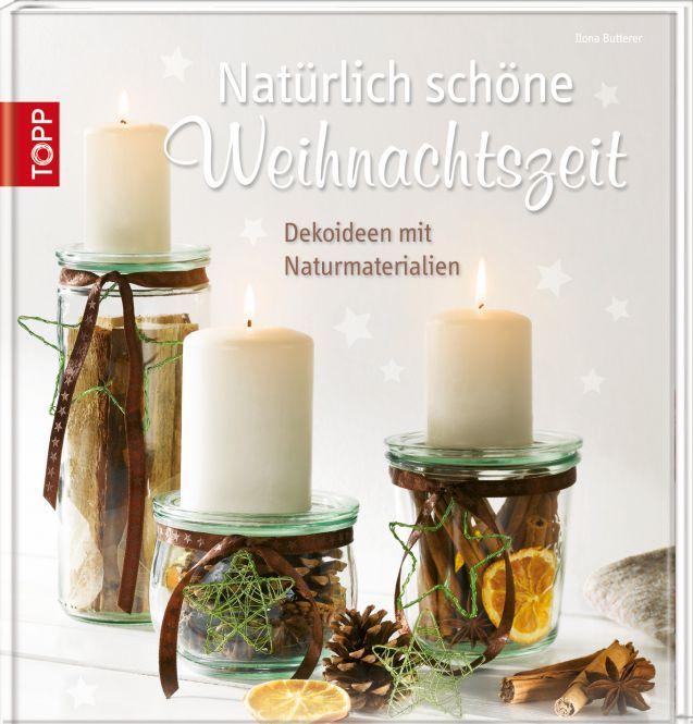 Natürlich schöne Weihnachtszeit, Kerzenständer aus Einmachgläsern