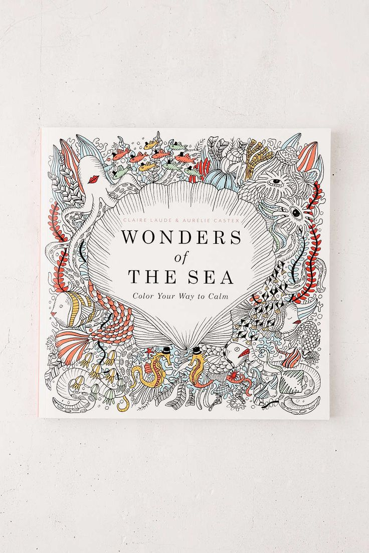 Wonders Of The Sea Color Your Way To Calm By Claire Laude Aurelie Castex