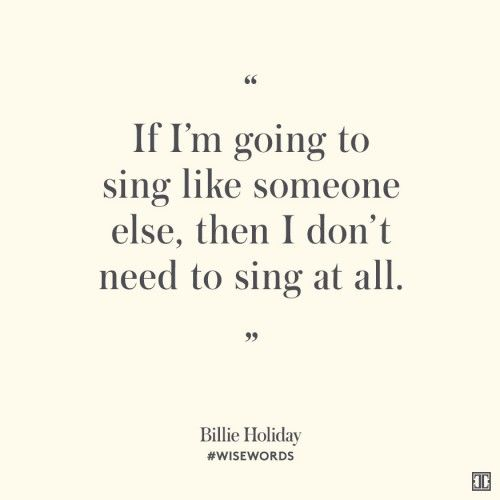 Billie Holiday Wise Words