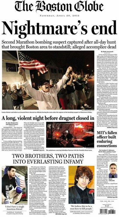 *Various newspaper covers of Boston bombing suspect's arrest.  Interesting to see that photos are often the same, but the visual cues and appeal through type gives each a very different feel.  http://news.yahoo.com/lightbox/newspaper-covers-of-boston-marathon-bombing-suspect-arrest-slideshow/newspaper-covers-of-boston-bombing-suspect-s-arrest-photo-674985277.html
