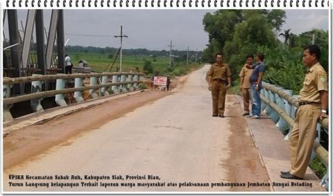 Ada Teguran Tuh, Untuk Kontraktor Pelaksana Pembangunan Jembatan Sungai Belading…