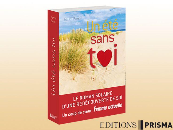"""Gagnez """"Un été sans toi"""" le roman de Karen Swan"""